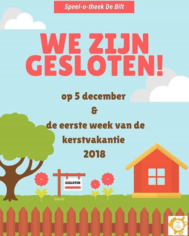 We zijn gesloten op woensdag, 5 december en de eerste week van de kerstvakantie🎄. Vanaf 2 januari 2019 zijn jullie weer van harte welkom!✅ #SpeelotheekDeBilt.nl #speelgoed #toylibrary #kerstvakantie #DeBilt #Bilthoven #speelotheek